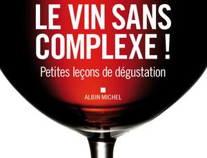 Le vin sans complexe